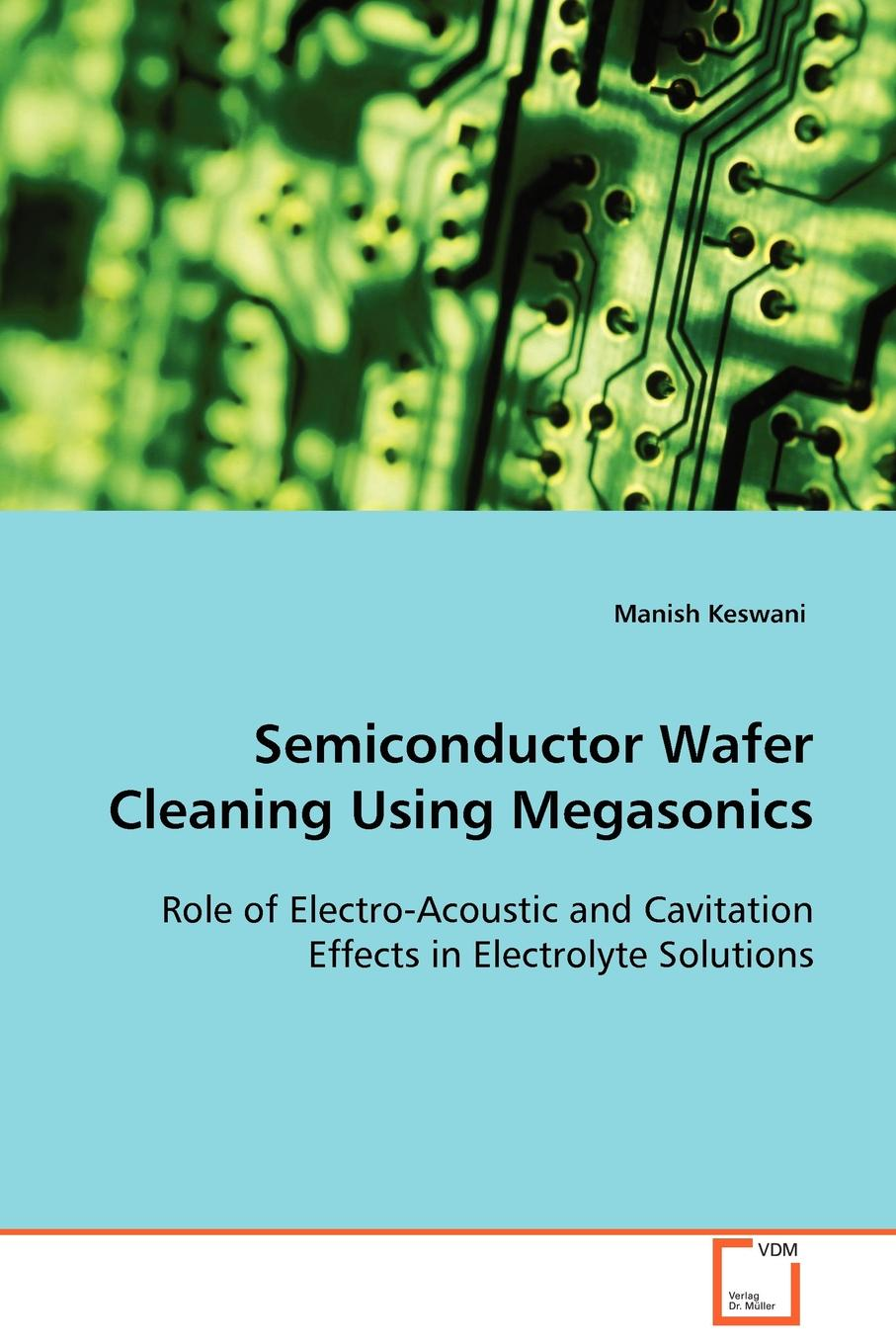 Keswani Manish Semiconductor Wafer Cleaning Using Megasonics glare free screen protector with cleaning cloth for iphone 3g