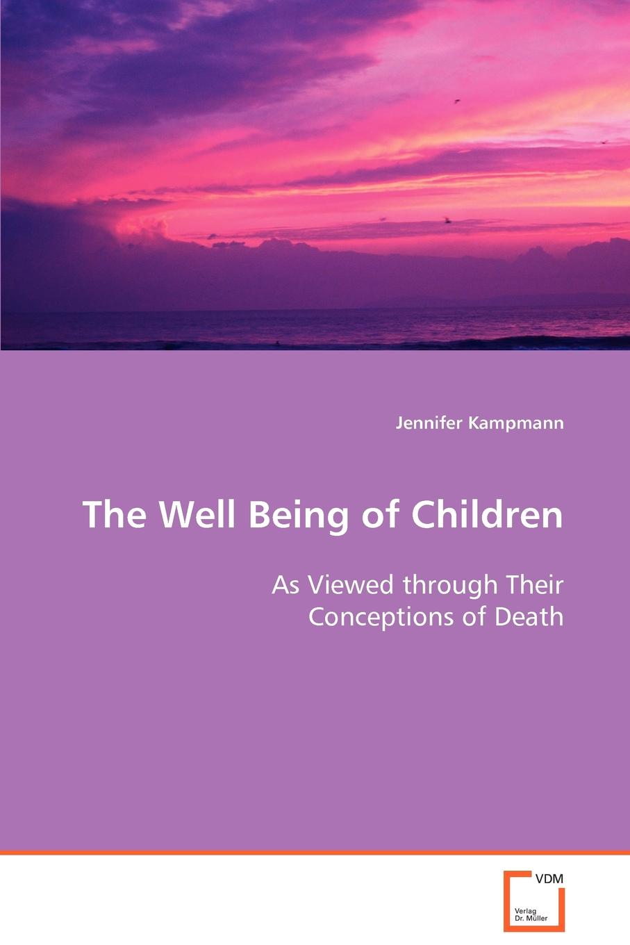 Jennifer Kampmann The Well Being of Children As Viewed through Their Conceptions of Death gates sterling sgl death and the family