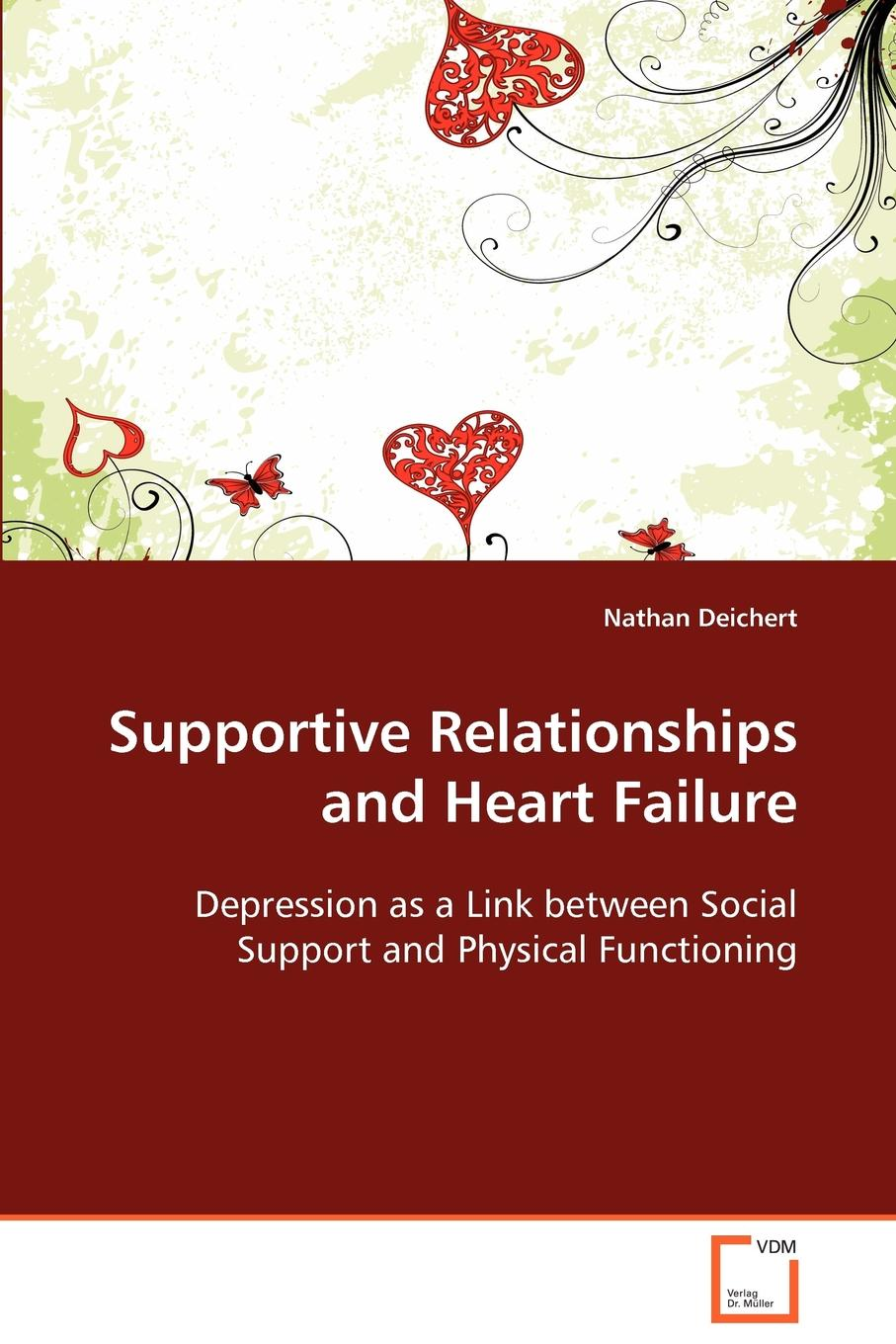 Nathan Deichert Supportive Relationships and Heart Failure outcomes in heart failure