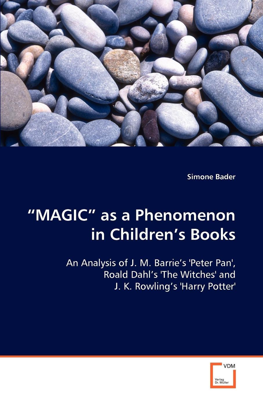 Simone Bader .MAGIC. as a Phenomenon in Children.s Books cd garou it s magic