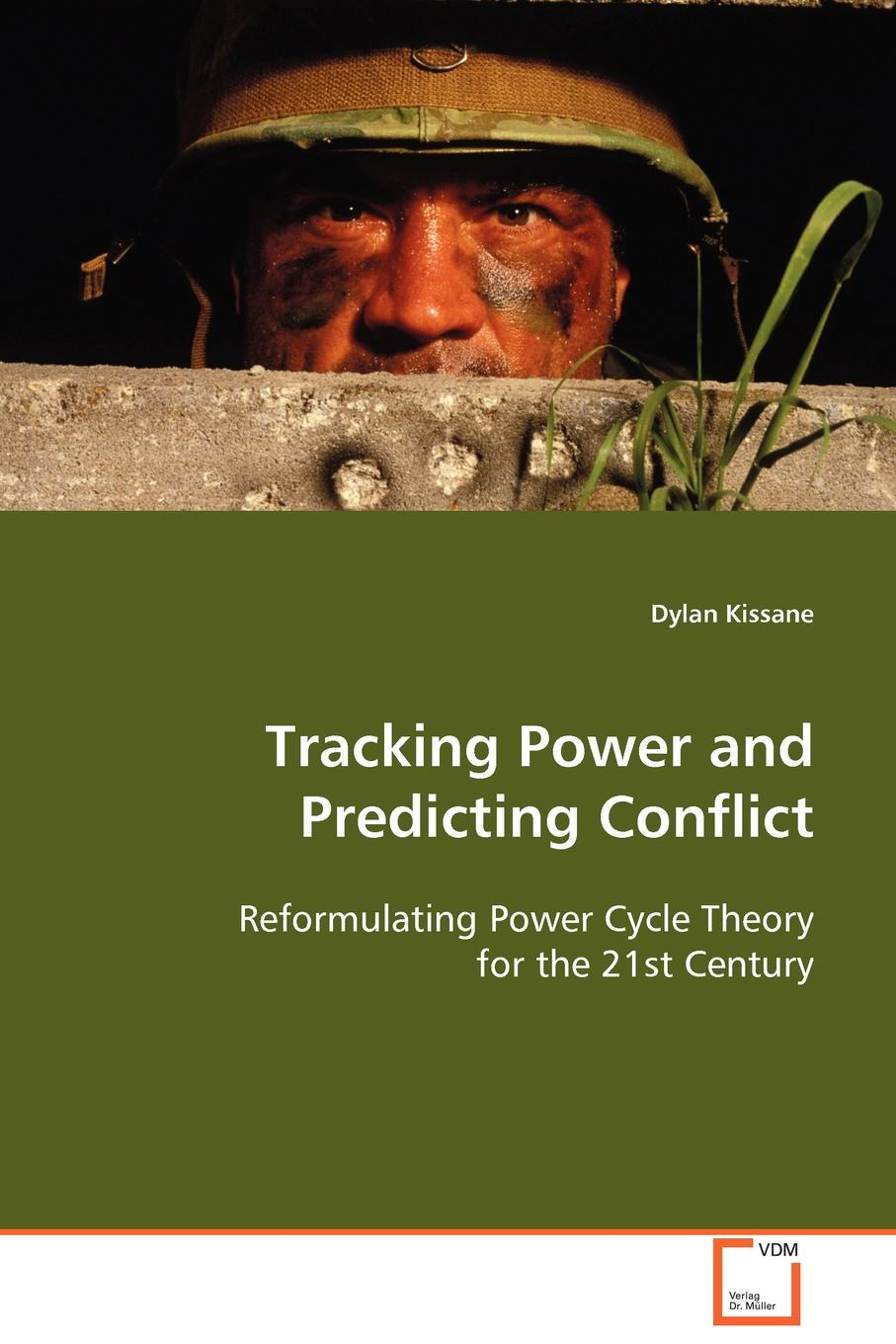 Dylan Kissane Tracking Power and Predicting Conflict nina rae springfields the power of hope