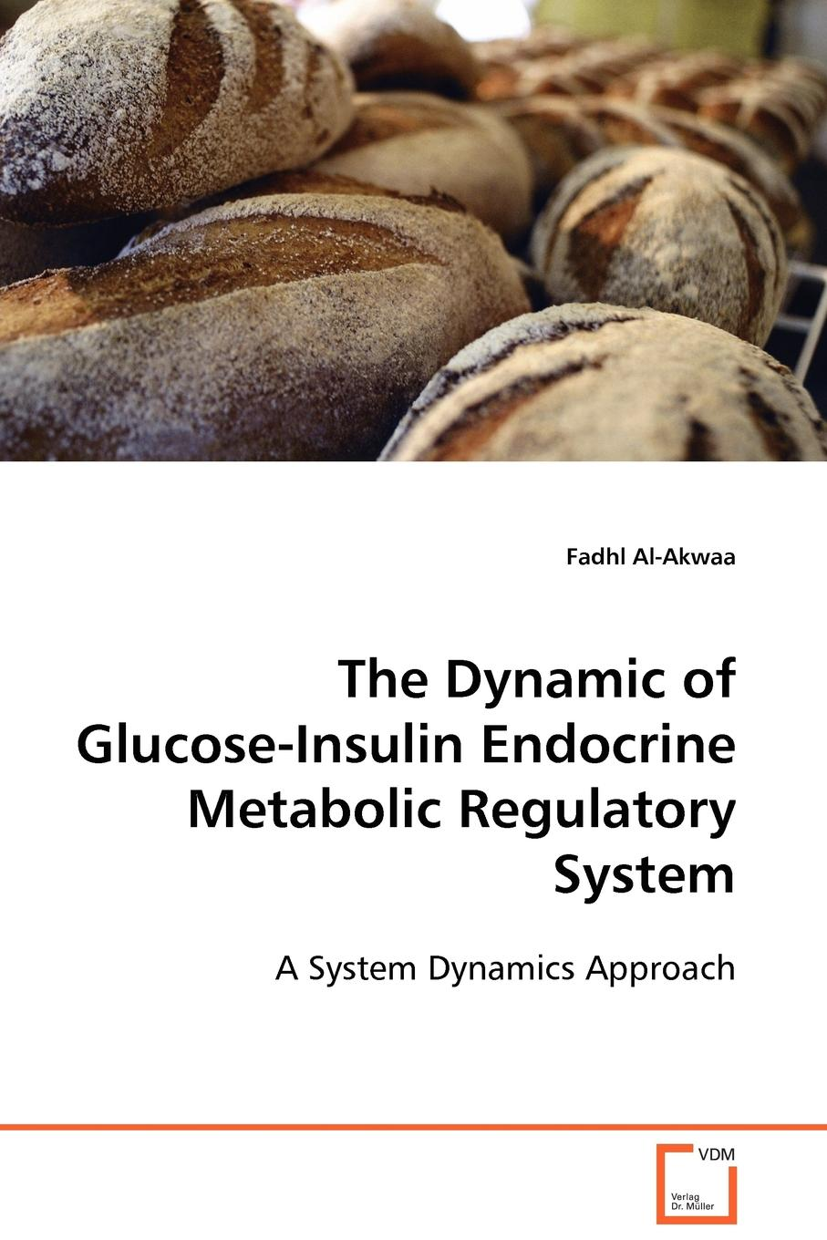 Fadhl Al-Akwaa The Dynamic of Glucose-Insulin Endocrine Metabolic Regulatory System prevalance of metabolic syndrome in baghdad