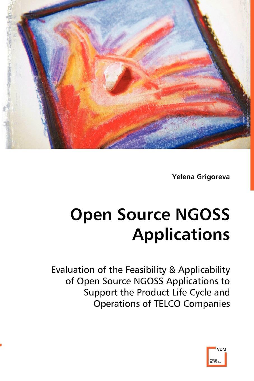 Yelena Grigoreva Open Source NGOSS Applications the success of open source