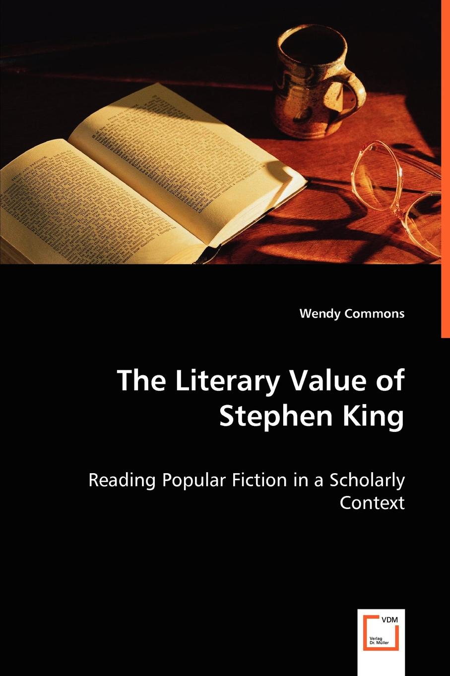 Wendy Commons The Literary Value of Stephen King shari anton by king s decree