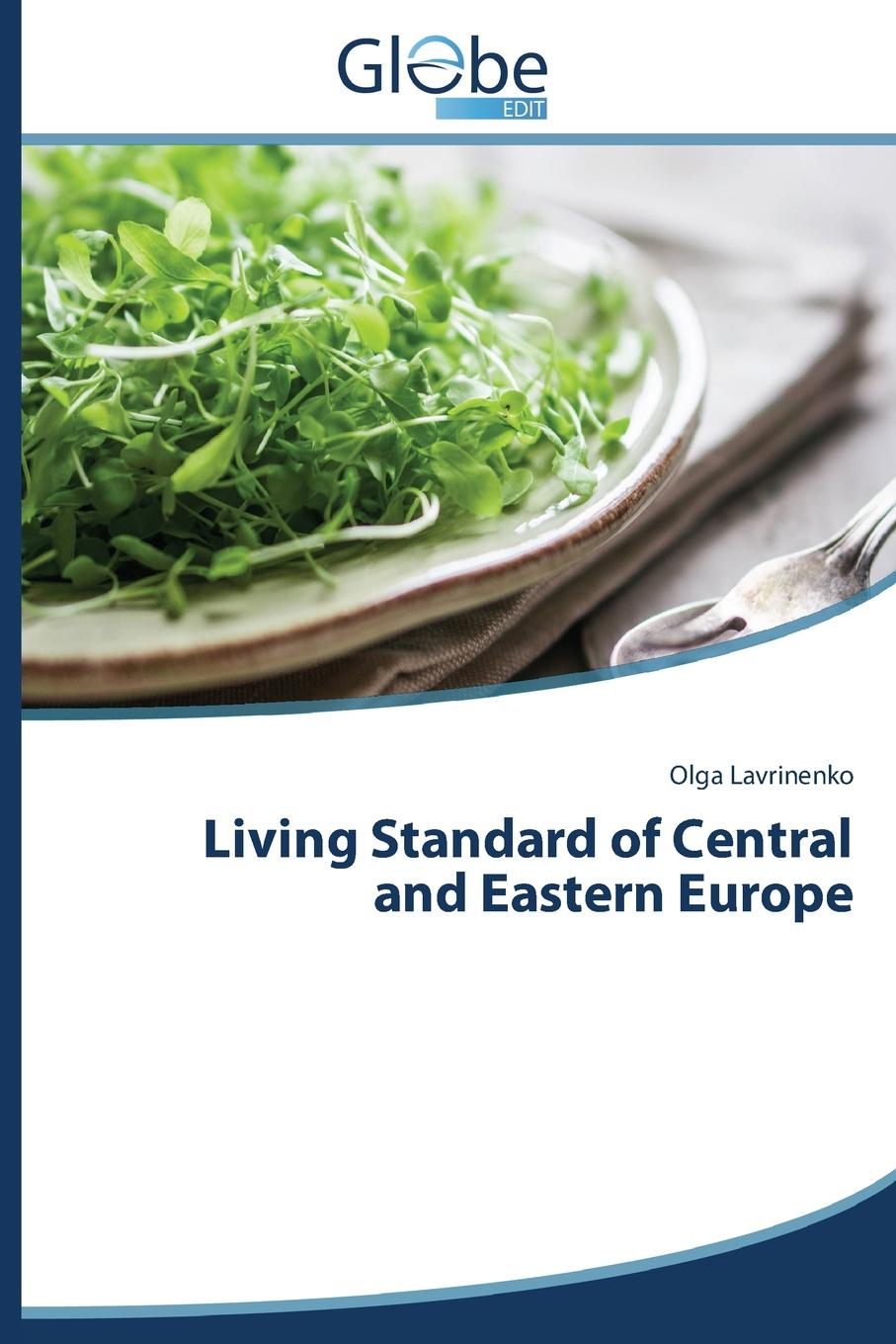 Lavrinenko Olga Living Standard of Central and Eastern Europe anthony hickson html the living standard
