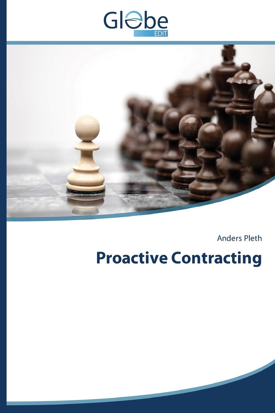 Pleth Anders Proactive Contracting the cost of contracting out
