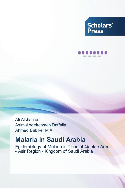 Alshahrani Ali, Daffalla Asim Abdelrahman, Babiker M.A. Ahmed Malaria in Saudi Arabia patrick okoth reticulocytosis as a surrogate marker of recent pf malaria infection