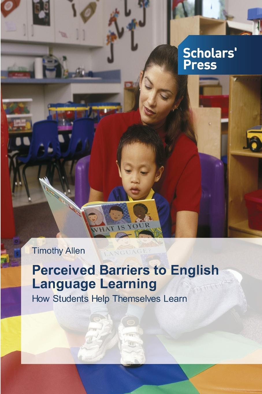 цены на Allen Timothy Perceived Barriers to English Language Learning  в интернет-магазинах