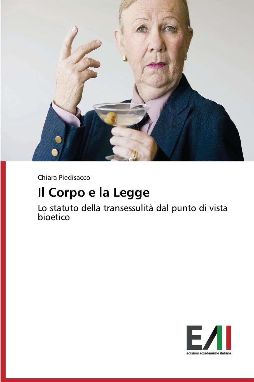 Piedisacco Chiara Il Corpo e la Legge 100% new n10p ge a2 n10p ge a2 bga chipset