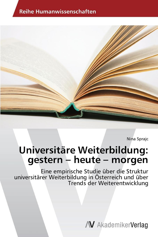 Sprajc Nina Universitare Weiterbildung. gestern - heute - morgen österreich verwaltungsgerichtshofgesetz – vwgg