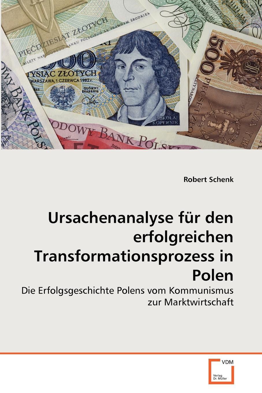 Robert Schenk Ursachenanalyse fur den erfolgreichen Transformationsprozess in Polen im land der orangenbluten