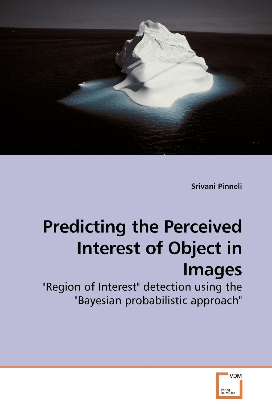Фото - Srivani Pinneli Predicting the Perceived Interest of Object in Images agent based snort in distributed environment