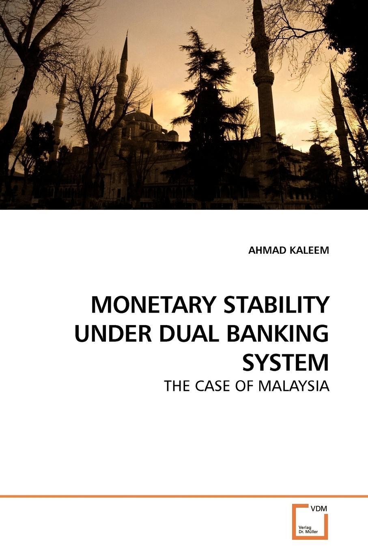 AHMAD KALEEM MONETARY STABILITY UNDER DUAL BANKING SYSTEM british banking