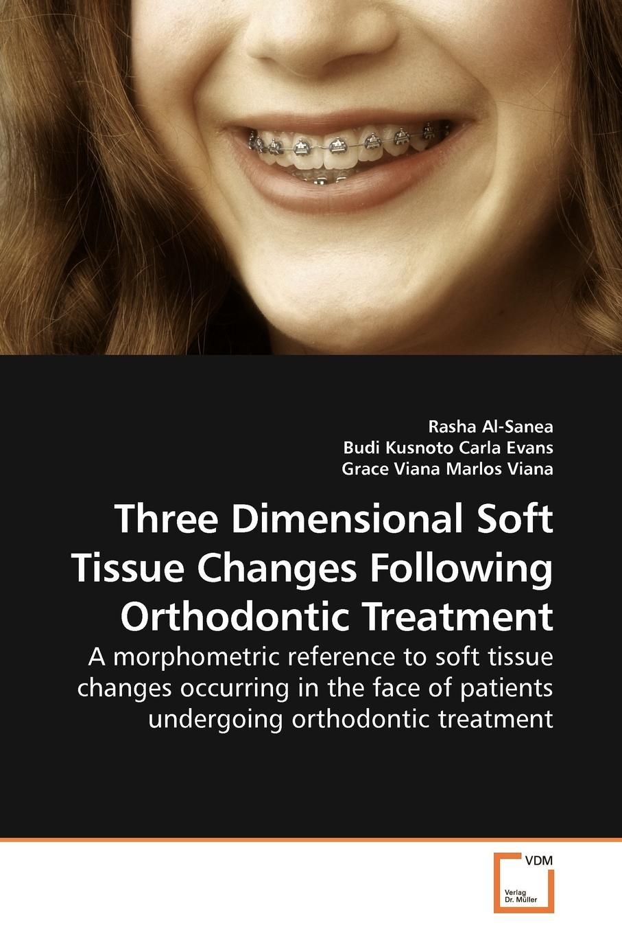 лучшая цена Rasha Al-Sanea Three Dimensional Soft Tissue Changes Following Orthodontic Treatment