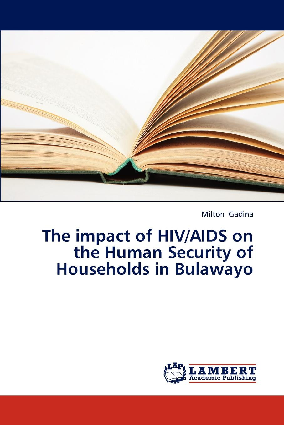 Gadina Milton The impact of HIV/AIDS on the Human Security of Households in Bulawayo impact of water quality on community health in south west england