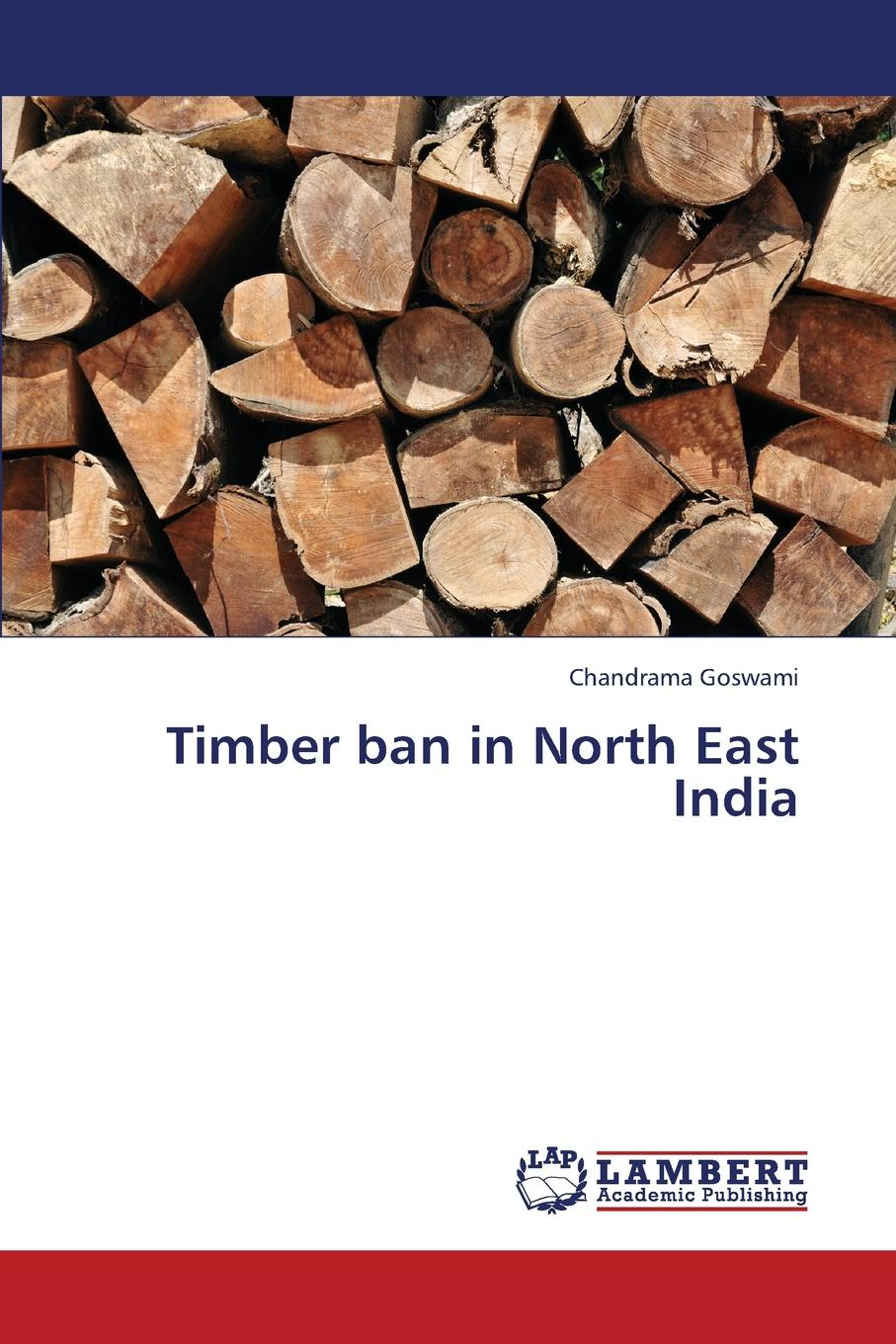 Goswami Chandrama Timber ban in North East India scavengers in india page 1