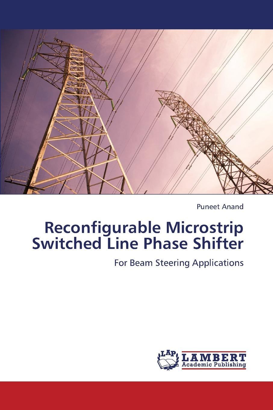 Anand Puneet Reconfigurable Microstrip Switched Line Phase Shifter nulls improvement by rf switch in time modulated linear antenna arrays