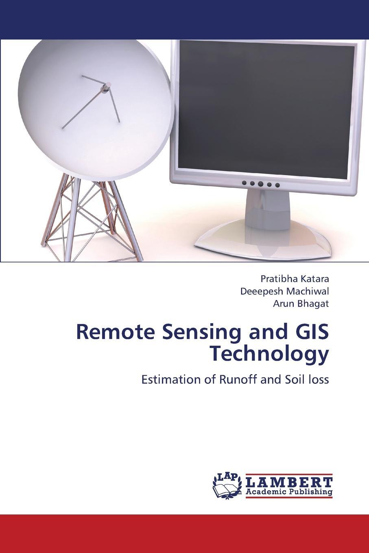 Katara Pratibha, Machiwal Deeepesh, Bhagat Arun Remote Sensing and GIS Technology