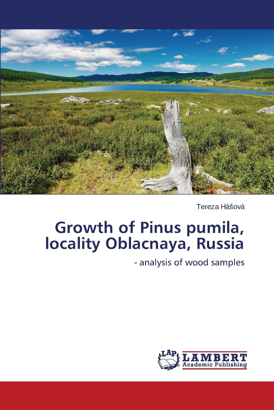 Ha Ova Tereza Growth of Pinus Pumila, Locality Oblacnaya, Russia sampson reed observations on the growth of the mind