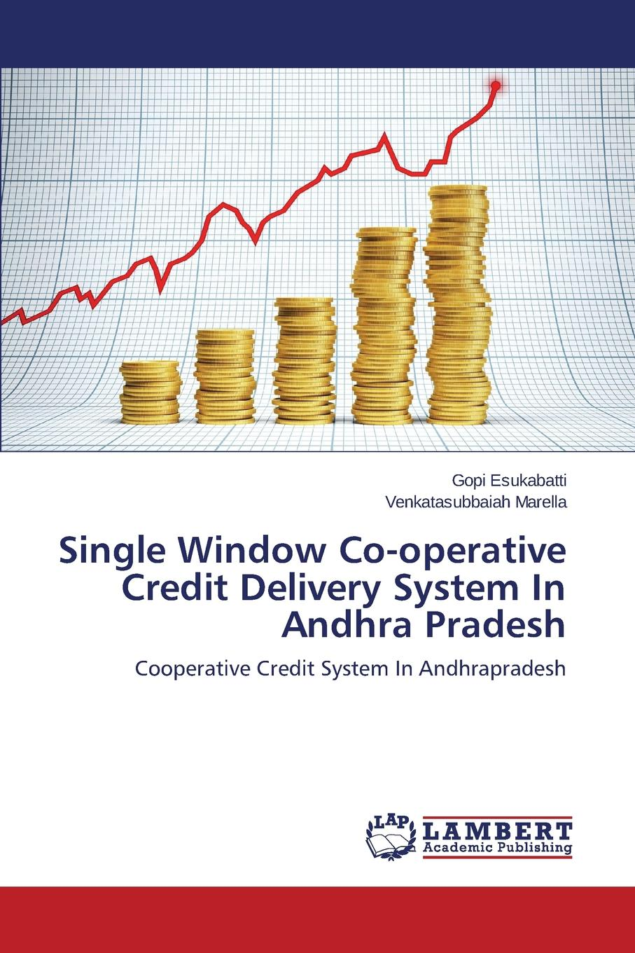 Esukabatti Gopi, Marella Venkatasubbaiah Single Window Co-Operative Credit Delivery System in Andhra Pradesh недорго, оригинальная цена
