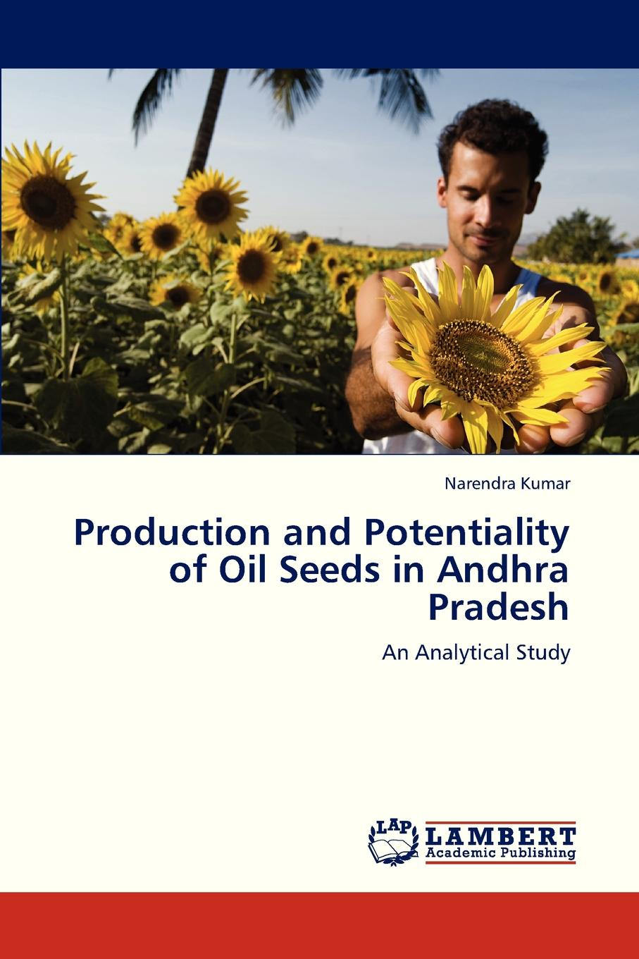 Kumar Narendra Production and Potentiality of Oil Seeds in Andhra Pradesh ten seeds