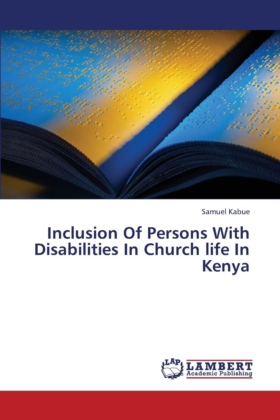 Kabue Samuel Inclusion of Persons with Disabilities in Church Life in Kenya dave browning hybrid church the fusion of intimacy and impact