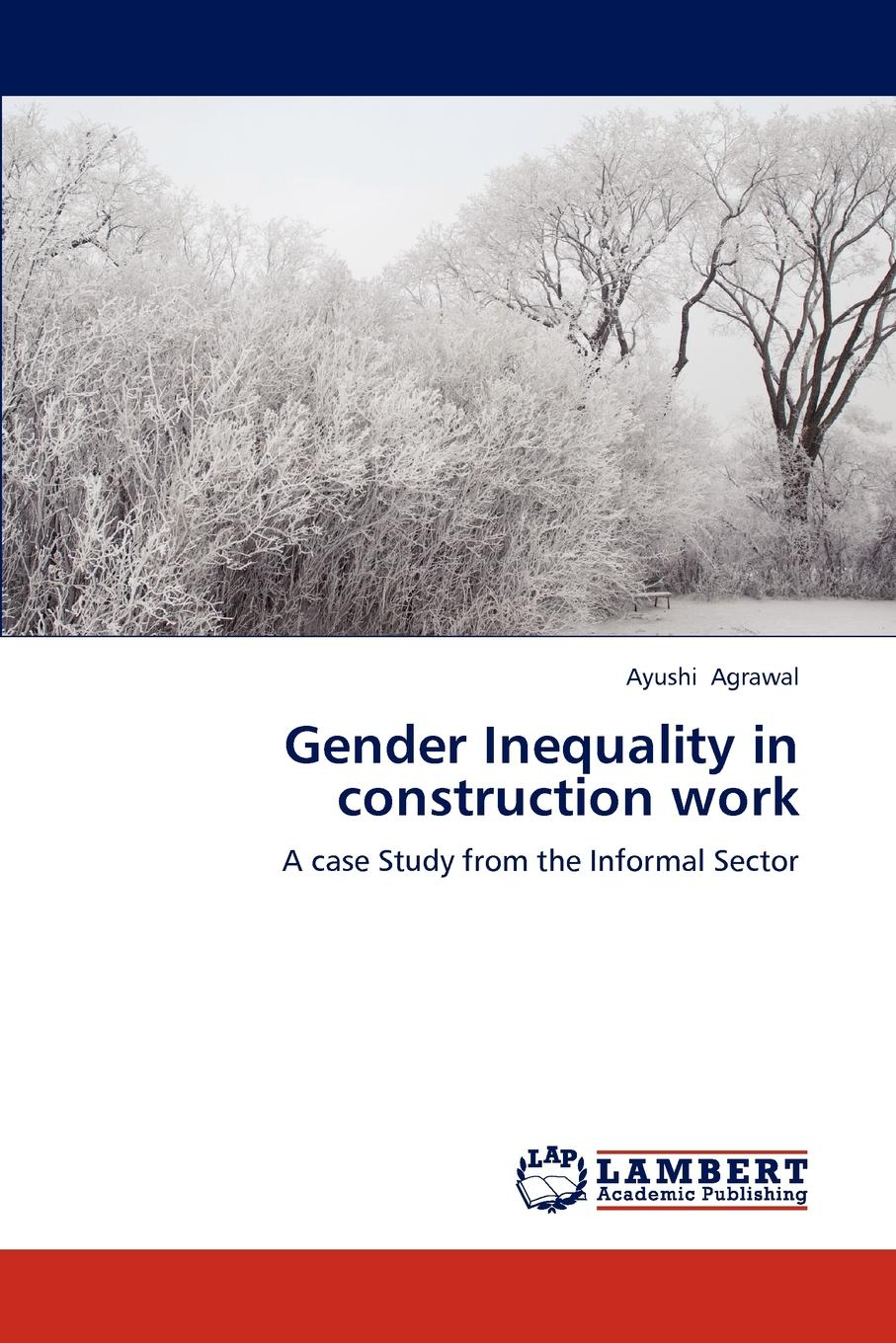 Фото - Agrawal Ayushi Gender Inequality in Construction Work agent based snort in distributed environment
