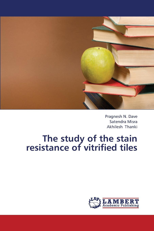 Dave Pragnesh N., Misra Satendra, Thanki Akhilesh The Study of the Stain Resistance of Vitrified Tiles pragnesh dave and jaspal b sukhdiya preparation of chitosan nanoparticals coated k fertilizers
