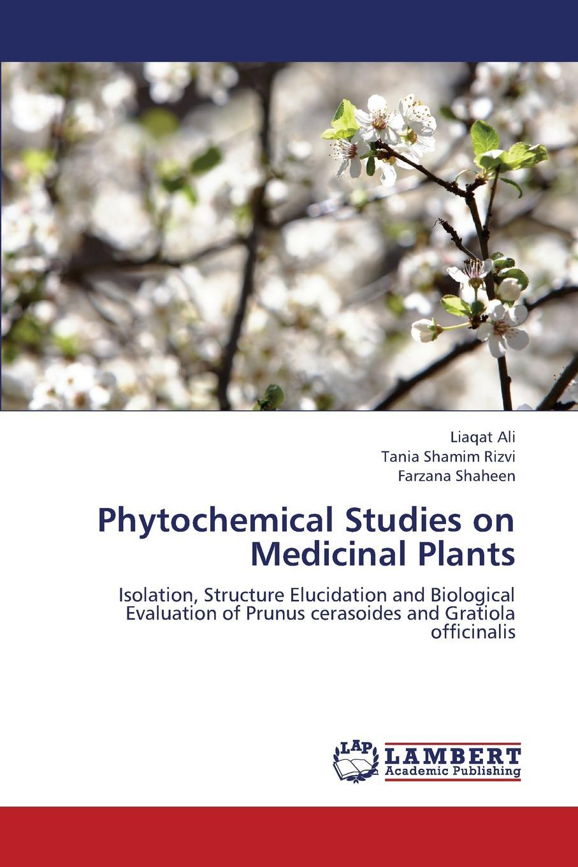 цена на Ali Liaqat, Rizvi Tania Shamim, Shaheen Farzana Phytochemical Studies on Medicinal Plants