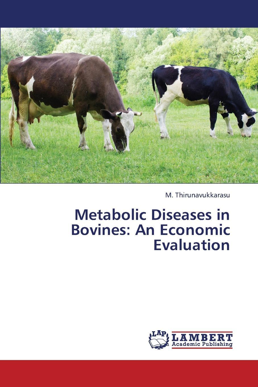 цены на Thirunavukkarasu M. Metabolic Diseases in Bovines. An Economic Evaluation  в интернет-магазинах