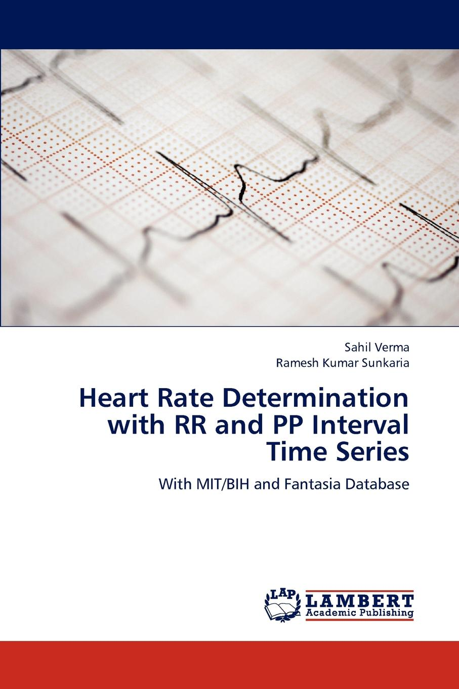 Verma Sahil, Sunkaria Ramesh Kumar Heart Rate Determination with RR and Pp Interval Time Series