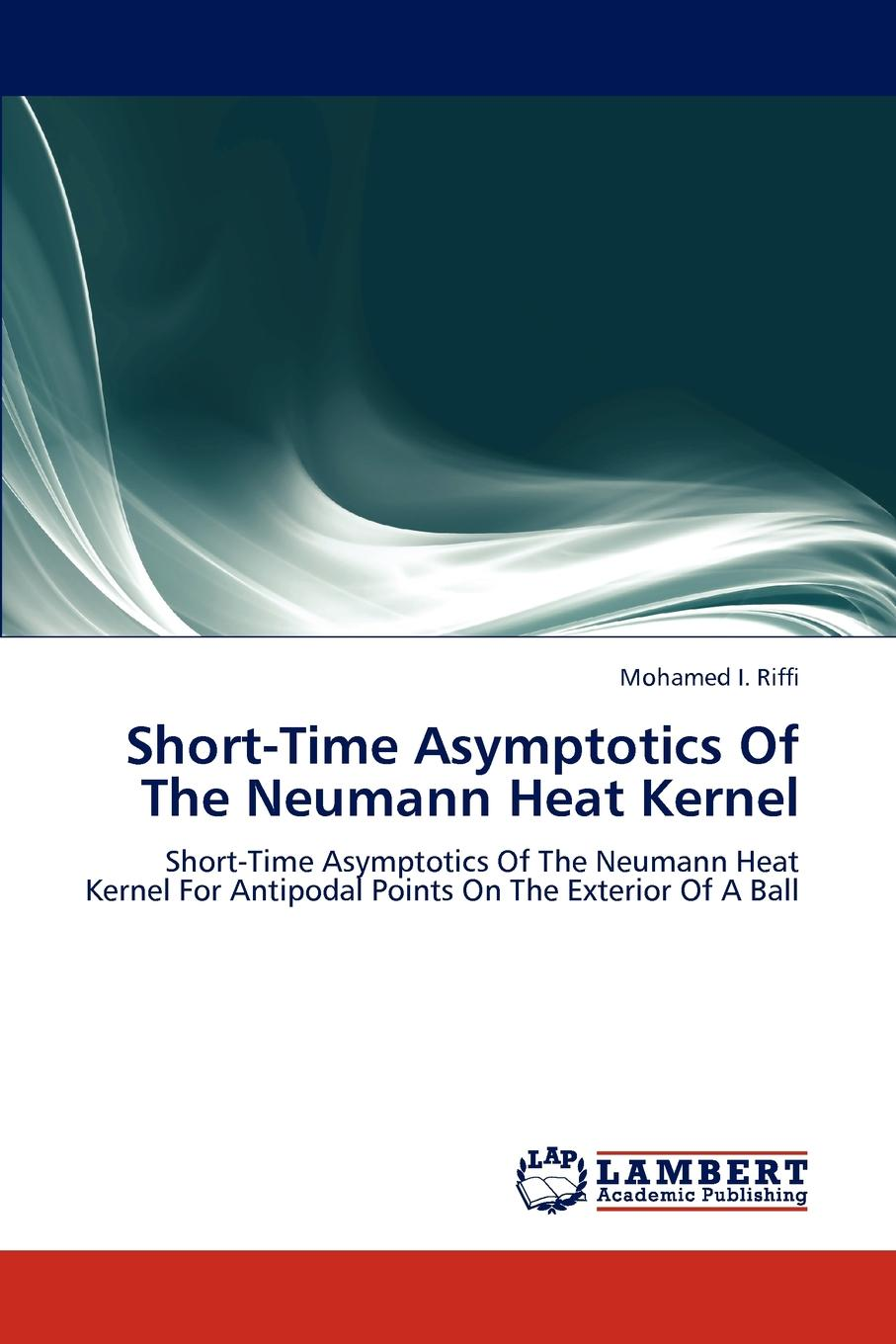 Riffi Mohamed I. Short-Time Asymptotics Of The Neumann Heat Kernel w n p barbellion the journal of a disappointed man