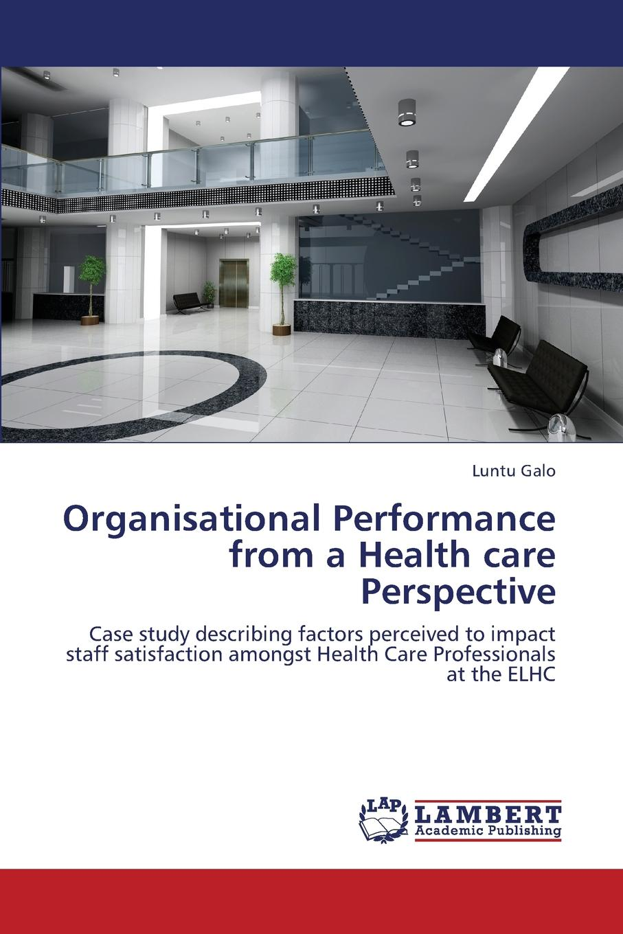Organisational Performance from a Health Care Perspective The starting point for this case is the rationalization process which...