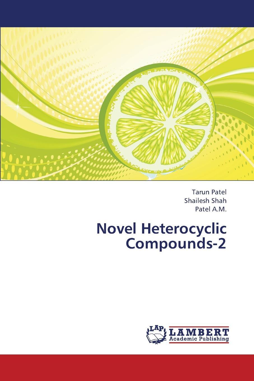 цены на Patel Tarun, Shah Shailesh, A. M. Patel Novel Heterocyclic Compounds-2  в интернет-магазинах