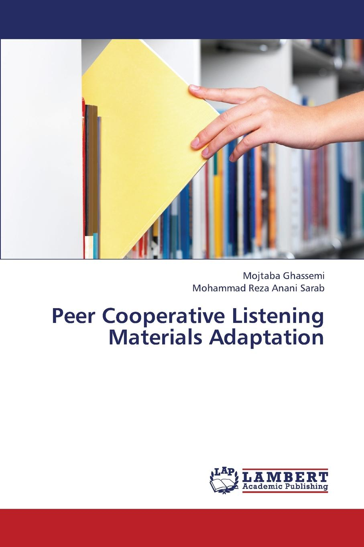 Ghassemi Mojtaba, Anani Sarab Mohammad Reza Peer Cooperative Listening Materials Adaptation listening