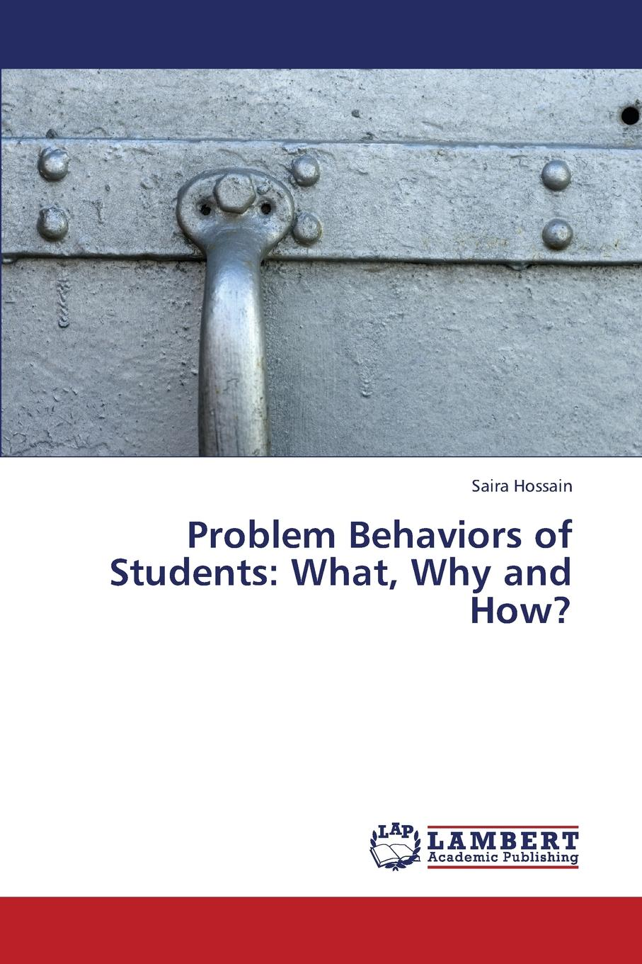 Hossain Saira Problem Behaviors of Students. What, Why and How. psychological adjustment of bangladeshi students at iiu malaysia