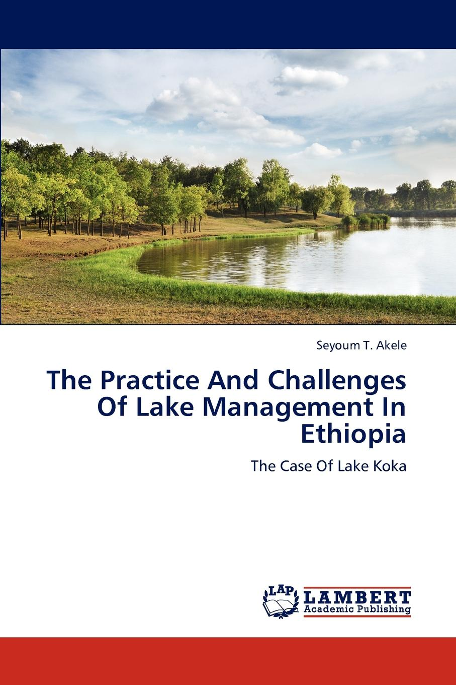 Seyoum T. Akele The Practice And Challenges Of Lake Management In Ethiopia development in catch and efforts in lake tana fisheries ethiopia