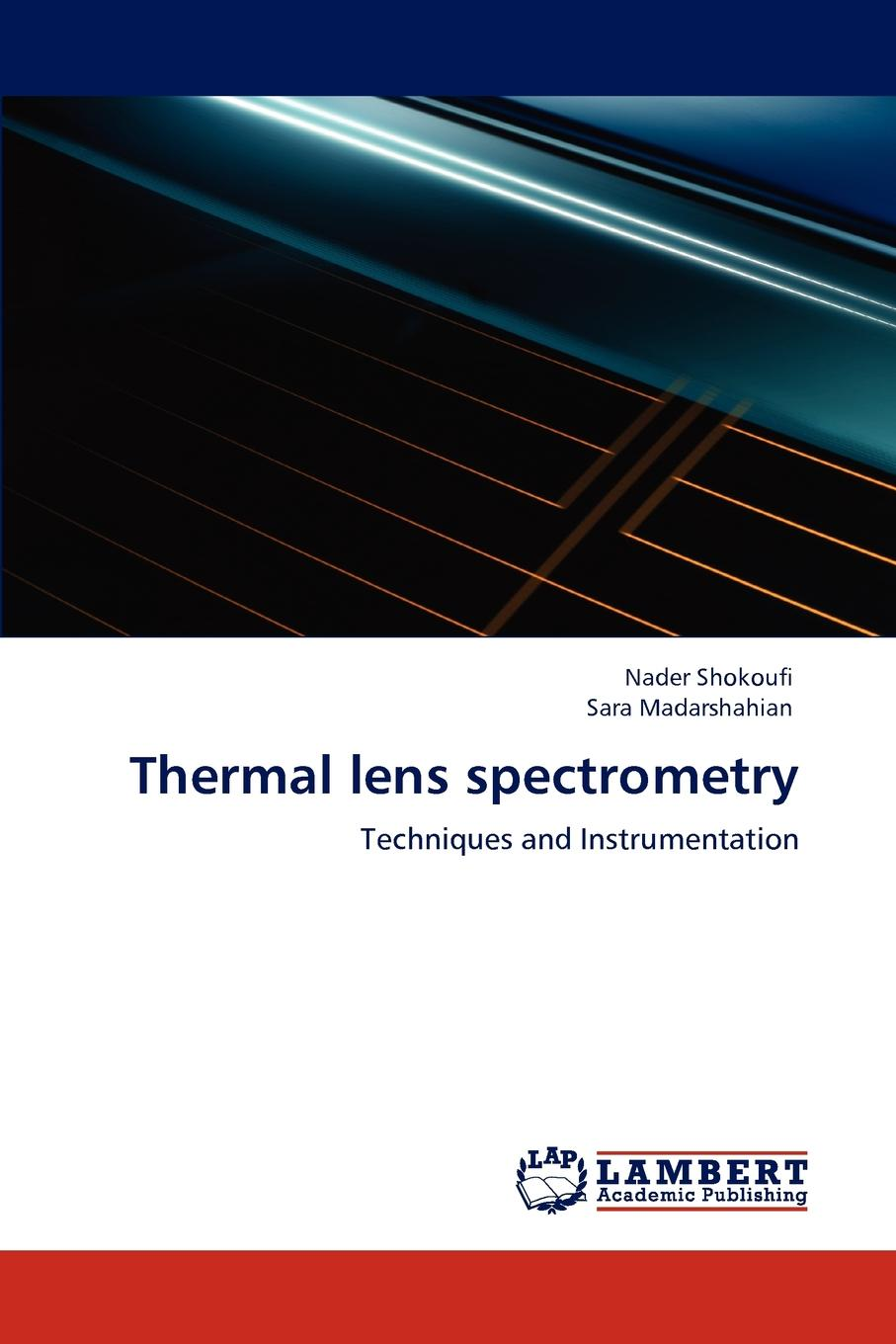 Nader Shokoufi, Sara Madarshahian Thermal Lens Spectrometry biological microscope 100x plan objective lens ach 160 0 17
