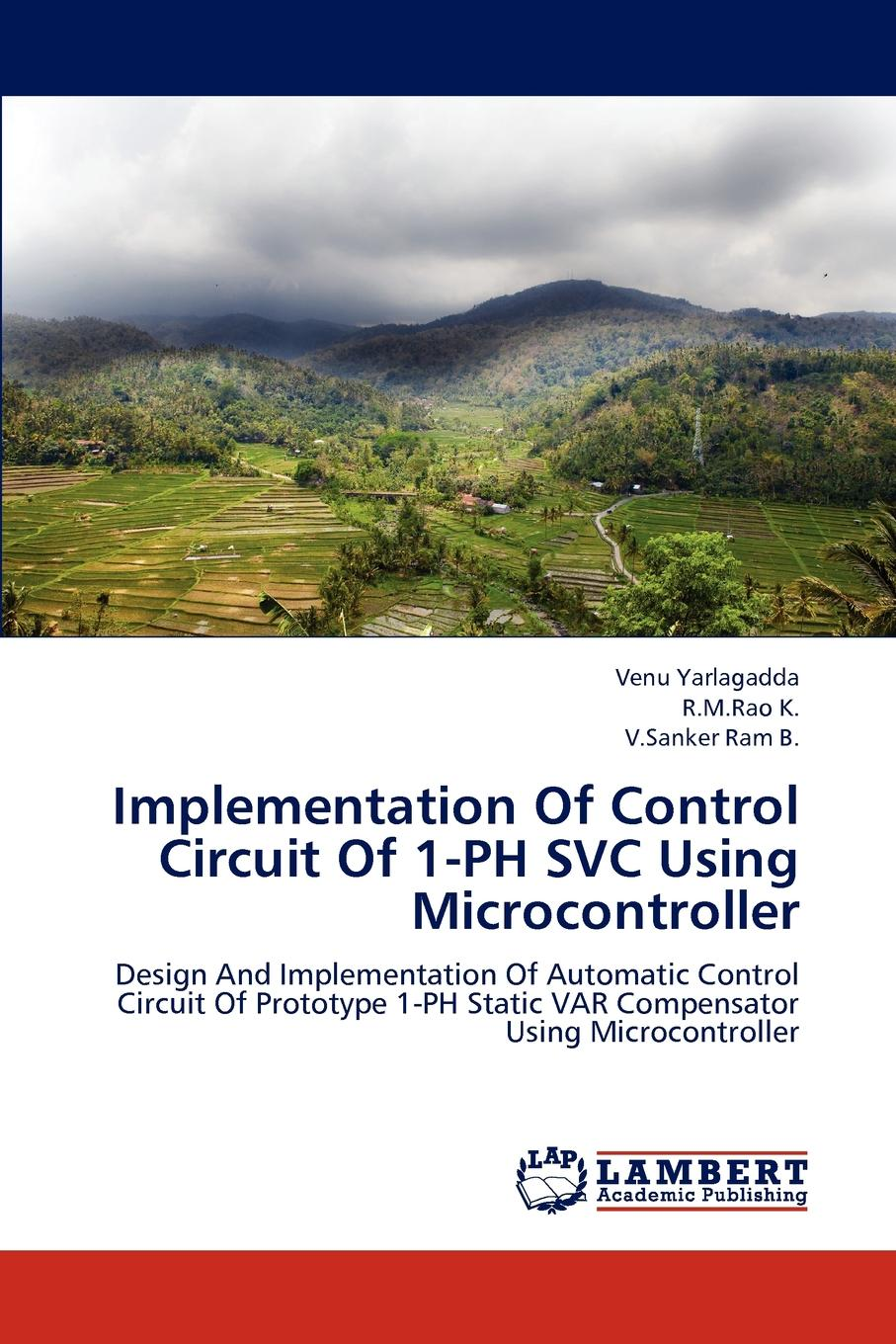 Venu Yarlagadda, R.M.Rao K., V.Sanker Ram B. Implementation Of Control Circuit Of 1-PH SVC Using Microcontroller microcontroller 24 93 series eeprom programmer sp200se sp200s with isp interface red