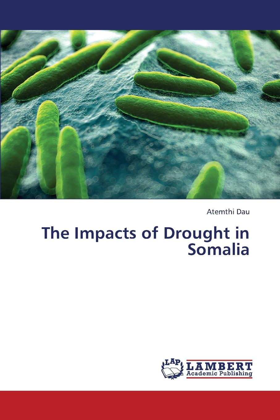 Dau Atemthi The Impacts of Drought in Somalia hinder hinder all american nightmare