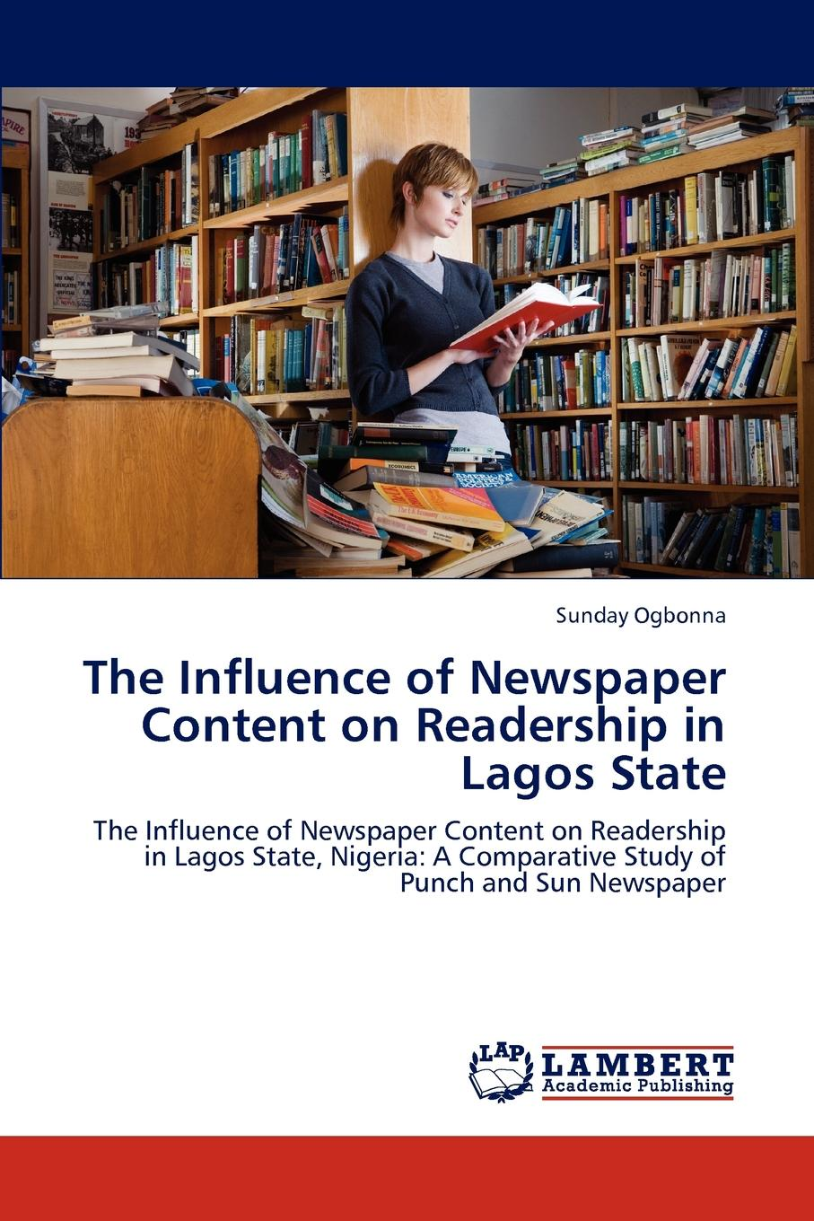 Ogbonna Sunday The Influence of Newspaper Content on Readership in Lagos State and now the news