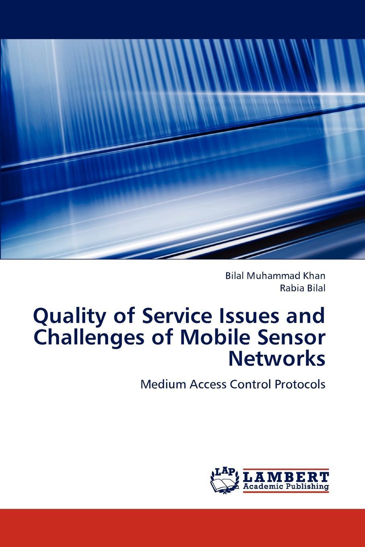 цены на Khan Bilal Muhammad, Bilal Rabia Quality of Service Issues and Challenges of Mobile Sensor Networks  в интернет-магазинах