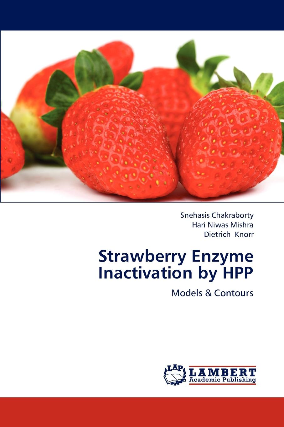 Chakraborty Snehasis, Mishra Hari Niwas, Knorr Dietrich Strawberry Enzyme Inactivation by Hpp umarex hpp