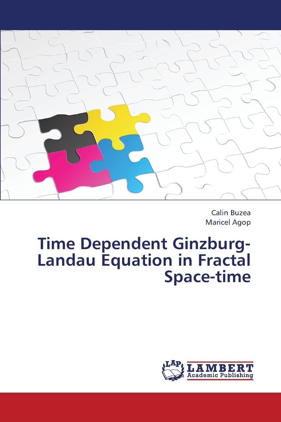 Buzea Calin, Agop Maricel Time Dependent Ginzburg-Landau Equation in Fractal Space-Time