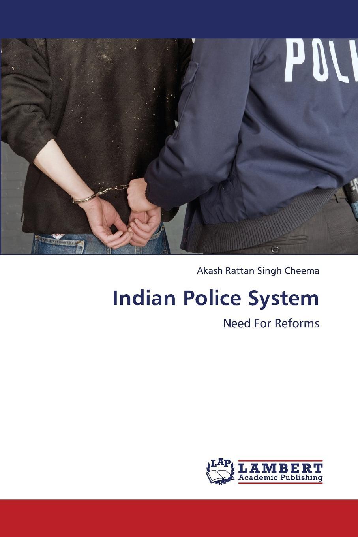 Cheema Akash Rattan Singh Indian Police System недорго, оригинальная цена