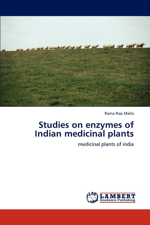 цены на Rama Rao Malla Studies on Enzymes of Indian Medicinal Plants  в интернет-магазинах