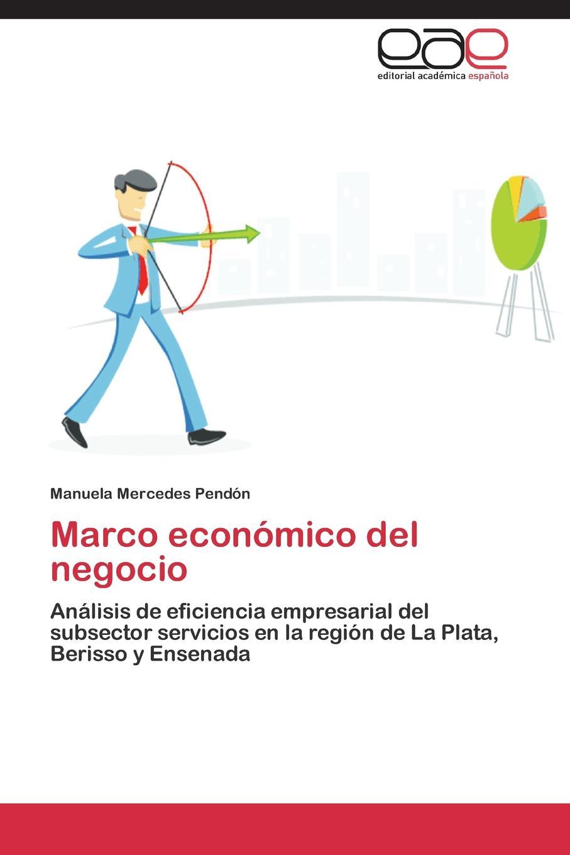 Pendón Manuela Mercedes Marco economico del negocio garcía pedro andrés nuevo plan de fronteras de la provincia de buenos aires proyectado en 1816
