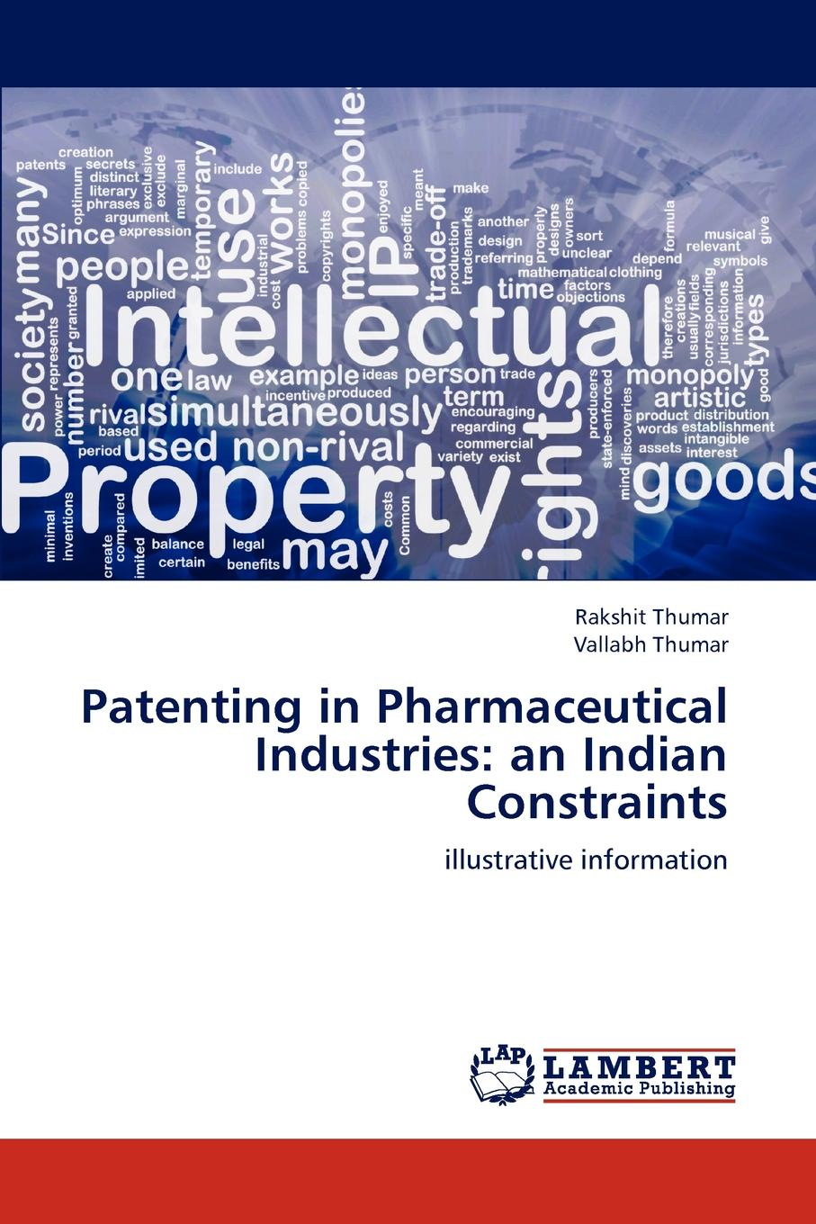 Rakshit Thumar, Vallabh Thumar Patenting in Pharmaceutical Industries. an Indian Constraints patrick sullivan h edison in the boardroom revisited how leading companies realize value from their intellectual property