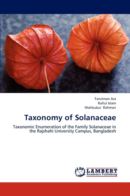 Ara Tanziman, Islam Rafiul, Rahman Mahbubur Taxonomy of Solanaceae недорго, оригинальная цена