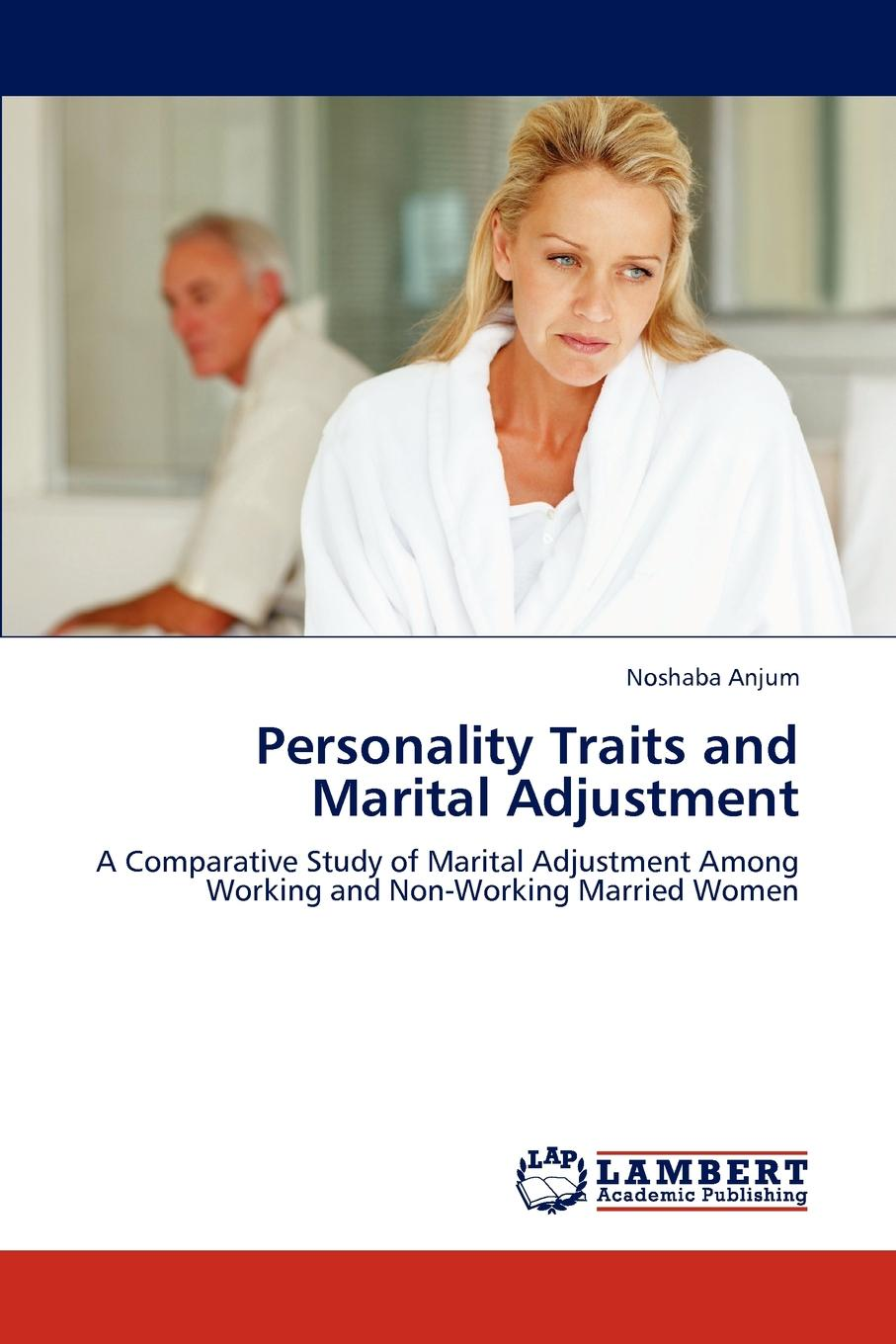 Anjum Noshaba Personality Traits and Marital Adjustment robert sessions woodworth adjustment and mastery